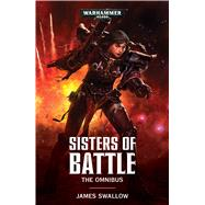 Sisters of Battle by Swallow, James, 9781784965723