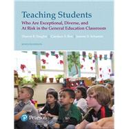 Teaching Students Who are Exceptional, Diverse, and At Risk in the General Education Classroom, plus MyLab Education with Pearson eText -- Access Card Package by Vaughn, Sharon R.; Bos, Candace S.; Schumm, Jeanne Shay, 9780134995724
