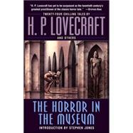 The Horror in the Museum by LOVECRAFT, H.P., 9780345485724