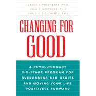 Changing for Good by Prochaska, James O., 9780380725724