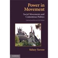 Power in Movement : Social Movements and Contentious Politics by Sidney G. Tarrow, 9780521155724