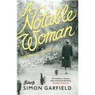 A Notable Woman by Pratt, Jean Lucey; Garfield, Simon, 9781782115724