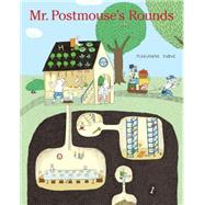 Mr. Postmouse's Rounds by Dubuc, Marianne, 9781771385725