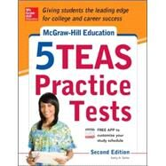 McGraw-Hill Education 5 TEAS Practice Tests, 2nd Edition by Zahler, Kathy, 9780071825726