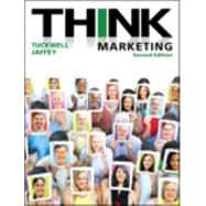 THINK Marketing (2nd Edition) by Keith J. Tuckwell, 9780133815726