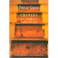 Changes of Address : Poems 1980-1998 by Gross, Philip, 9781852245726