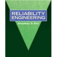 Reliability Engineering by Rao, Singiresu S., 9780136015727