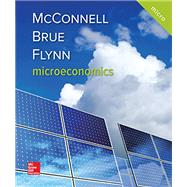 MICROECONOMICS by McConnell, Campbell; Brue, Stanley; Flynn, Sean, 9781259915727