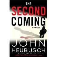 The Second Coming by Heubusch, John, 9781501155727