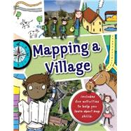 Mapping: A Village by Green, Jen, 9780750285728
