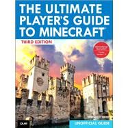 The Ultimate Player's Guide to Minecraft by O'Brien, Stephen, 9780789755728