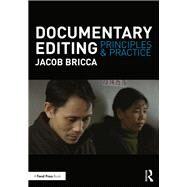 Documentary Editing: Principles & Practice by Bricca; Jacob, 9781138675728