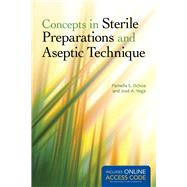 Concepts in Sterile Preparations and Aseptic Technique by Ochoa, Pamella S., 9781284035728
