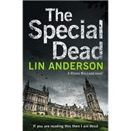 The Special Dead by Anderson, Lin, 9781447245728