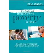 Engaging Students with Poverty in Mind by Jensen, Eric, 9781416615729