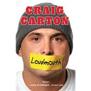 Loudmouth by Carton, Craig, 9781451645729