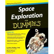 Space Exploration For Dummies by Phillips, Cynthia; Priwer, Shana, 9780470445730