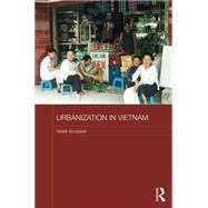 Urbanization in Vietnam by Bousquet; Gisele, 9781138855731