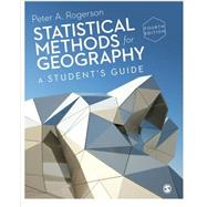 Statistical Methods for Geography by Rogerson, Peter A., 9781446295731