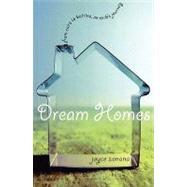 Dream Homes : From Cairo to Katrina, an Exile's Journey by Zonana, Joyce, 9781558615731