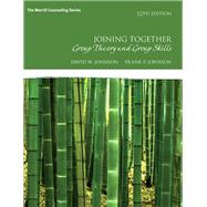 Joining Together Group Theory and Group Skills by Johnson, David H.; Johnson, Frank P., 9780134055732