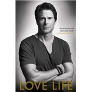 Love Life by Lowe, Rob, 9781451685732