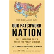 Our Patchwork Nation by Chinni, Dante, 9781592405732