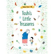 Toshi's Little Treasures by Robert, Nadine; Aki, 9781771385732