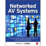 Networked Audiovisual Systems by Grimes, Brad; InfoComm International, 9780071825733