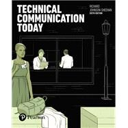 Technical Communication Today by Johnson-Sheehan, Richard, 9780134425733