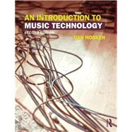 An Introduction to Music Technology by Hosken; Dan, 9780415825733