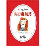 A Field Guide to Redheads by Graeber, Elizabeth, 9780761185734