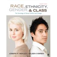 Race, Ethnicity, Gender, & Class by Healey, Joseph F.; O'Brien, Eileen, 9781452275734