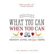 What You Can When You Can by Birnberg, Carla; Noone, Roni, 9781580055734