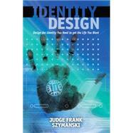 Identity Design by Szymanski, Frank, 9781630475734