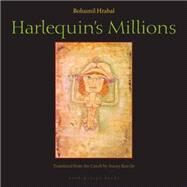 Harlequin's Millions by HRABAL, BOHUMILKNECHT, STACEY, 9780981955735