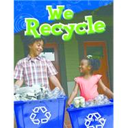 We Recycle by Maloof, Torrey, 9781480745735