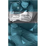 Melisande! Qué son los sueños? by Halkin, Hillel, 9788415625735
