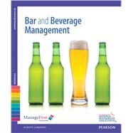 ManageFirst Bar and Beverage Management with Answer Sheet by National Restaurant Association, 9780132725736