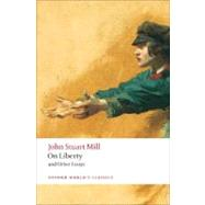 On Liberty and Other Essays by Mill, John Stuart; Gray, John, 9780199535736