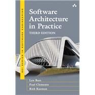 Software Architecture in Practice by Bass, Len; Kazman, Rick, 9780321815736