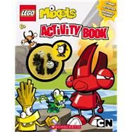 LEGO Mixels: Activity Book With Figure by Unknown, 9780545725736