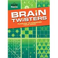 Brain Twisters: Puzzles to Exercise Your Mind! by PAPP International Inc., 9781770665736