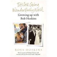 It's All Going Wonderfully Well by Hoskins, Rosa, 9781784755737