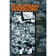 Suburban Warriors: The Origins of the New American Right by McGirr, Lisa, 9780691165738