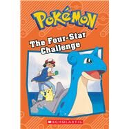 The Four-Star Challenge (Pokémon Classic Chapter Book #3) by Dewin, Howie, 9781338175738