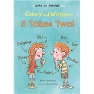 Celery and Winston by MacNichol, Katie; Haley, Amanda, 9781609055738