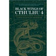 Black Wings of Cthulhu (Volume Four) by JOSHI, S.T., 9781783295739