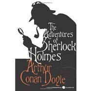 The Adventures of Sherlock Holmes by Doyle, Arthur Conan, Sir, 9780062085740