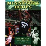 Minnesota Hoops : Basketball in the North Star State by Hugunin, Marc, 9780873515740